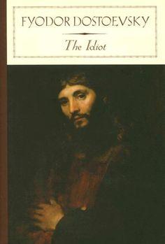 The Idiot, Fyodor Dostoevsky - RM