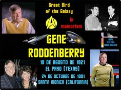 STAR TREK:PRIMER CONTACTO  Blog: Gene Roddenberry Eugene Wesley Roddenberry       ...