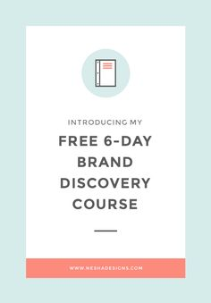 FREE 6 Day Brand Discovery Course by @neshadesigns