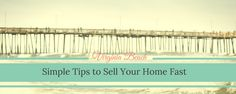 Simple Tips to Sell Your Home Fast in Virginia Beach