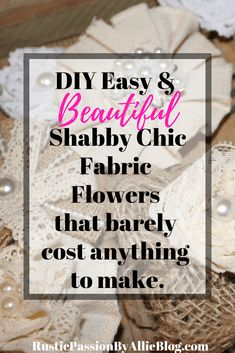 Learn how to make these no-sew easy DIY Fabric Flowers. That are take a few minutes to make and can be used as accent decor on anything. These shabby chic vintage flowers are perfect for wedding decor Shabby Chic Stoff, Shabby Chic Fabric, Shabby Chic Homes, Shabby Chic Decor, Shabby Cottage, Shabby Chic Flowers, Diy Flowers, Fabric Flowers, Vintage Flowers