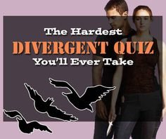 "The Hardest ""Divergent"" Quiz You'll Ever Take You got 19 out of 20 right! SHARE YOUR RESULTS"