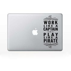 Work Like A Captain Play Like A Pirate - Computer decal design accessory apple mac pc by OldBarnRescueCompany on Etsy https://www.etsy.com/listing/129600726/work-like-a-captain-play-like-a-pirate