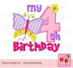 My 4th Birthday-Butterfly Number 4-Digital Embroidery Applique 4x4 5x7 6x10-Machine Embroidery Applique Design by CherryStitchDesign on Etsy