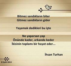 Yaşamak dedikleri bu işte... - İhsan Turhan şiirleri - Google+