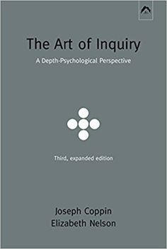 [Free] Donwload The Art of Inquiry: A Depth-Psychological Perspective -  Populer ebook - By Elizabeth Eowyn Nelson