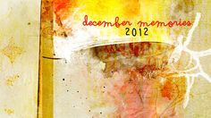 cover december memories 2012