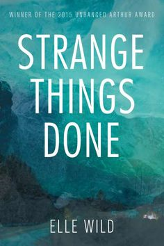 Finished January 25 Strange Things Done by Elle Wild This mystery is set in Dawson City in the Yukon. Journalist Jo Silver made the wr. Best Crime Novels, Mystery Novels, Mystery Thriller, First Novel, Great Stories, Free Reading, I Love Books, Strange Things, Fiction
