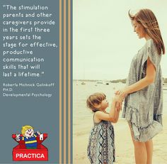The importance of stimulation in the first three years.