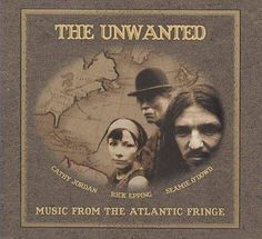Unwanted - Music from The Atlantic Fringe