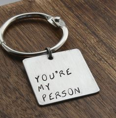 You're My Person Keychain men's gift for him Christmas gift www.sierrametaldesign.com $20