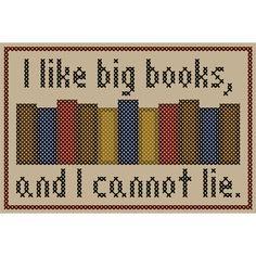 I LIKE BIG BOOKS Cross Stitch Chart par neverdyingpoet sur Etsy https://www.etsy.com/fr/listing/97089577/i-like-big-books-cross-stitch-chart