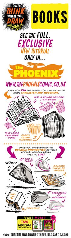 Scroll down for a sample from this week's tutorial for The Phoenix , in which I look at How to THINK when you draw BOOKS!     PLUS!!! GO HER...