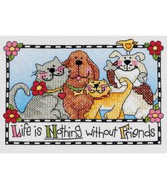 Life is Nothing W/out Friends Stamped Cross Stitch Kit