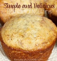 You probably have all these ingredients you need to whip up a batch of these simple banana muffins before the kids get home from school or wake up from their nap. Found at The Happy Housewife (Simple Banana Cake) Banana Recipes, Muffin Recipes, Baby Food Recipes, Breakfast Recipes, Cooking Recipes, Banana Muffin Recipe Easy, Köstliche Desserts, Delicious Desserts, Dessert Recipes