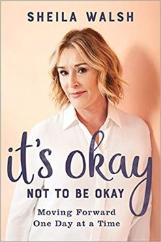 "Read ""It's Okay Not to Be Okay Study Guide Moving Forward One Day at a Time"" by Sheila Walsh available from Rakuten Kobo. Life is not always as we imagined it would be. Sheila Walsh wants you to face the pain of yesterday head-on and then sta. Got Books, Books To Read, Lost Job, Thing 1, Losing Friends, Emotional Healing, Take The First Step, Knowing God, What To Read"