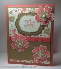 Get well card using Petite Petals, Gorgeous Grunge, Flower Shop and Delightful Dozen from the Stampin' Up! 2013-2014 catalog by Emily Mark SU demo Montreal. www.southshorestamping.com by marcie
