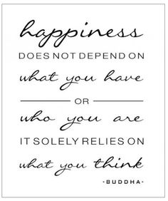 #Happiness is the goal, right?  #think