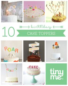 10 Birthday Cake Toppers ~ Tinyme