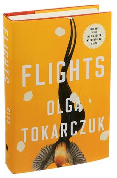 Olga Tokarczuk's novel, the winner of this year's Man Booker International Prize, is full of bizarre and harrowing stories that blend fiction and fact. New York Times, Ny Times, Never Trust Anyone, Reading Lists, Book Flights, Literature, Novels, Fiction, Books