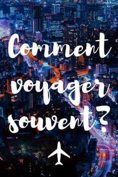 10 trucs pour économiser en voyage ou à la maison afin de voyager plus souvent.#voyage#nomade#astucesvoyage Blog Voyage, Cheap Travel, Road Trip, Taxi Moto, Poster, Organiser, Tour, France, Photos