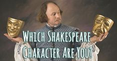 Which Shakespeare Character Are You? | Quiz Social