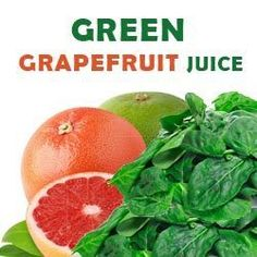 Green Grapefruit Juice Recipe for Weight Loss and Better Health http://ifocushealth.com/health-benefits-of-grapefruit-juice/ (Apple Recipes Freezable)