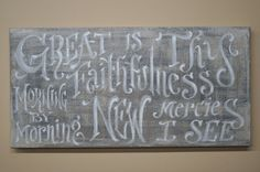 Great is Thy Faithfulness, Morning by morning new mercies I see...  Original Painted Canvas by kijsa on Etsy