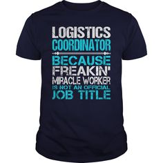 Awesome Tee For Logistics Coordinator T-Shirts, Hoodies. Get It Now ==► https://www.sunfrog.com/LifeStyle/Awesome-Tee-For-Logistics-Coordinator-114594705-Navy-Blue-Guys.html?id=41382