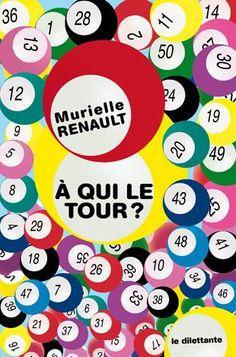 Le Bouquinovore: A qui le tour? Murielle Renault