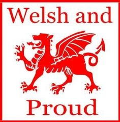 I am part Welsh on my mom's side...so I have a right to be proud!