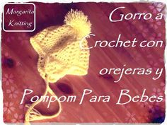 Gorro para bebe a crochet con orejeras y pompom (diestro) - YouTube