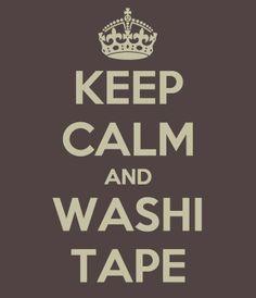 Keep Calm and Washi Tape
