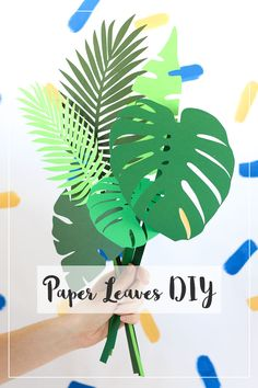 Need some plants that need ZERO attention? Then these DIY paper leaves are for you! Includes free template and silhouette file download.
