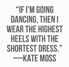 Kate Moss Dancing in High Heels More