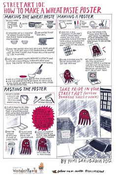 You send me a picture I send you a picture...    Street Art 101: How to Make a Wheatpaste Poster « The Secret Yumiverse