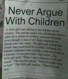 I LOVE Children & their Honesty!!!! :-)