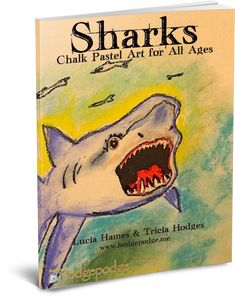 Shark Art Tutorials - Southern Hodgepodge - Celebrate sharks with art for Shark Week Chalk Pastel Art, Chalk Pastels, Shark Art, Shark Week, Summer Art, Art Tutorials, All Art, Art Lessons, Art