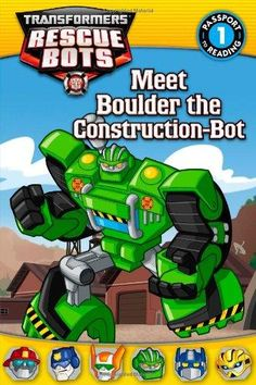 Meet Boulder the Construction-Bot Passport to Reading