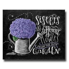 Geschenk für Schwester, Schwester-Art, Kreide Kunst, Schwester Zitat, Geschenk für Schwester, Schwestern, kreideküste Kunst, Hortensie Print werden verschiedenen Blumen