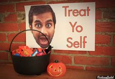 This Halloween sign: treat yo self Parks and Recreation