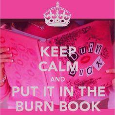 Burn Book!