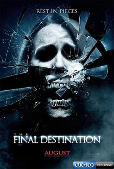 """""""The Final Destination"""". Personally, I think this is one of the most creative posters for a horror film that I've seen in awhile."""