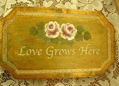 Vintage Italian Plaque Re-Do Love Sign With Roses-Love sign,hand painted,vintage Italian plaque,shabby cottage,shabby chic,french,chic,roses,hand painted roses,vintage painted wood sign,romantic home,home decor