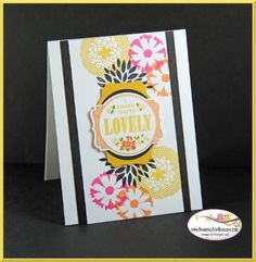 Stampin Up You're Lovely stamp set, card by Sandi @ www.stampingwithsandi.com  card recipe shared here:  http://stampingwithsandi.com/stampin-up-youre-lovely/
