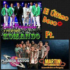 Martin Y Su Cumbia Free Ft. Komando - El Ultimo Beso