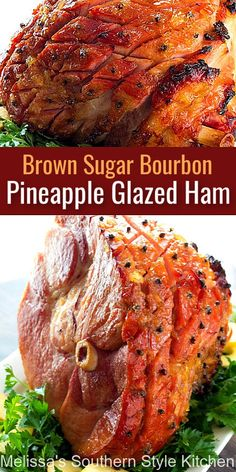 Brown Sugar Bourbon Pineapple Glazed Ham is perfection for your holiday table #brownsugarham #hamrecipes #borubonglazedham #easterrecipes #christmasrecipes #thanksgivingrecipes #glazedham #southernrecipes #southernfood #melissassouthernstylekitchen