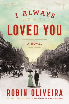 Set in Paris, Robin Oliveira's historical novel I Always Loved You takes on the complicated and mysterious relationship between real-life friends and painters Mary Cassatt and Edgar Degas. Out Feb. 4 #books