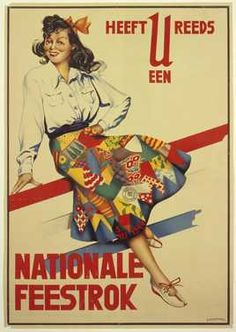 A feestrok, or 'celebration skirt', is a patchwork skirt that was specially made to celebrate the liberation of the Netherlands from German occupation at the end of World War Two Art Deco Posters, Vintage Posters, Liberation Day, Cool School Supplies, Old Commercials, Make Do And Mend, Types Of Skirts, Orange Skirt, Too Cool For School