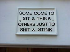 sit & think, shit & stink